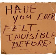 We Are All Homeless Sign - collection of Willie Baronet